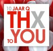 10 jaar Q THX to YOU!